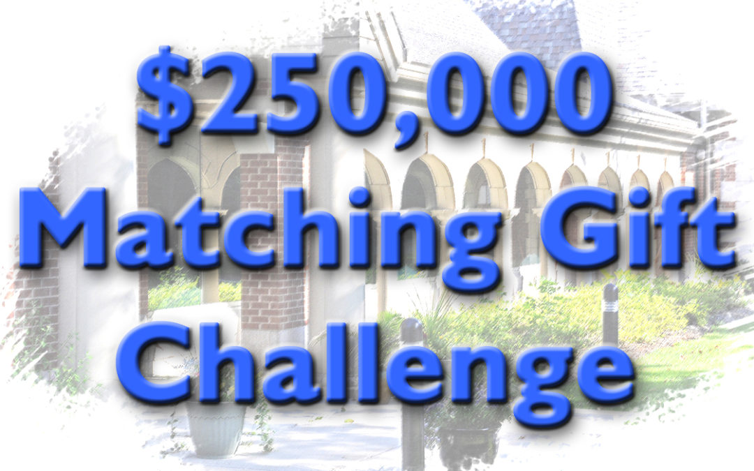 $250,000 Faith Center Endowment Challenge