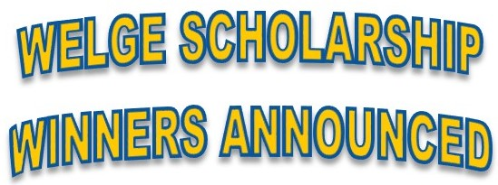 2018 Welge Scholarships Awarded
