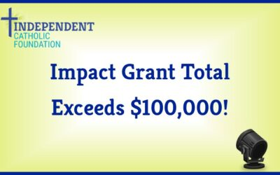 Impact Grants Exceed $100,000!